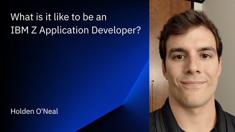 Thumbnail for entry What is it like to be an IBM Z Application Developer? All changes saved.