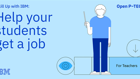 Thumbnail for entry Skill Up with IBM: Help your students get a job!