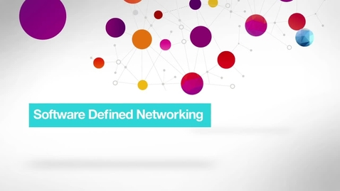 Thumbnail for entry Software Defined Networking (SDN) - Nothing works without the Networking
