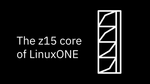 Thumbnail for entry z15 core of LinuxONE
