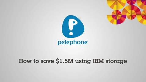Thumbnail for entry How to save $1.5 million using IBM Storage