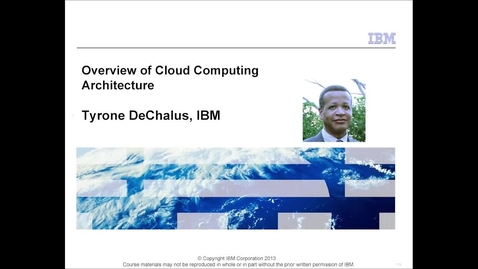 Thumbnail for entry Overview of Cloud Computing Architecture
