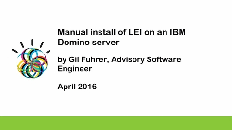 Thumbnail for entry Manually installing LEI on an IBM Domino server