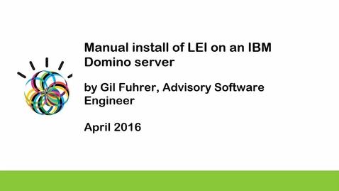 Thumbnail for entry Manually installing LEI on an IBM Domino server