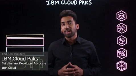 Thumbnail for entry IBM Cloud Paks 说明