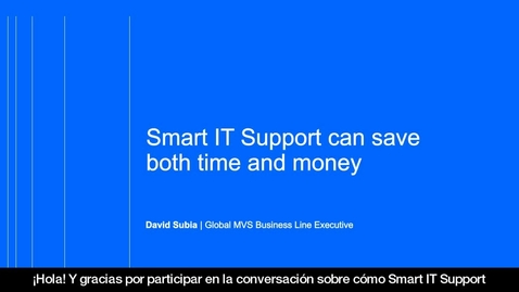 Thumbnail for entry Smart IT Support can save both time and money (COES)