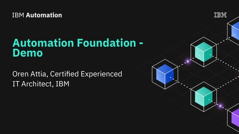 Thumbnail for entry Automation foundation - Demo