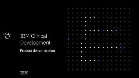 Thumbnail for entry IBM Clinical Development Demo