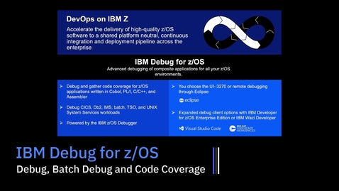 Thumbnail for entry IBM Debug for z/OS