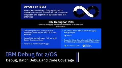 Thumbnail for entry IBM Debug for z/OS