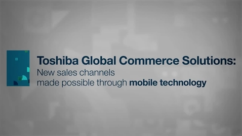 Thumbnail for entry TGCS: New sales channels made possible through mobile technology