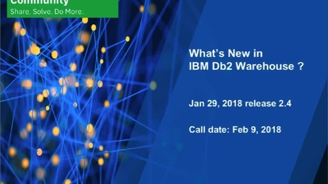 Thumbnail for entry What's New: Db2 Warehouse  - February 9, 2018