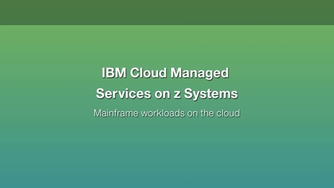 Thumbnail for entry Consume mainframe workloads with agility of cloud