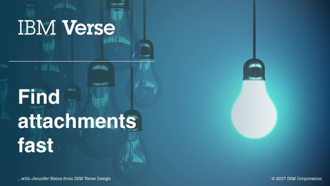 Thumbnail for entry IBM Verse: Find attachments fast