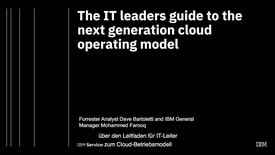 Thumbnail for entry Forrester: The IT leader's guide to the next generation cloud operating model German Webinar