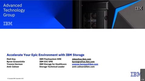 Thumbnail for entry Accelerate your Epic Environment with IBM Technology - Session 1 04272021
