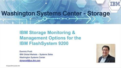 Thumbnail for entry IBM Storage Monitoring & Management Options for the IBM FlashSystem 9200
