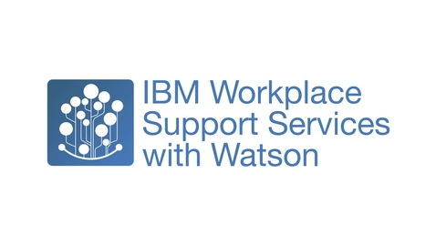 Thumbnail for entry Vídeo de demonstração: IBM Workplace Support Services with Watson