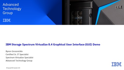 Thumbnail for entry IBM Storage Spectrum Virtualize 8.4 Graphical User Interface (GUI) Demo