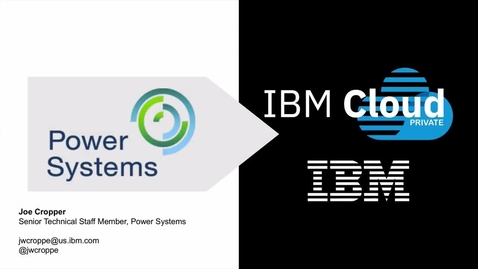 Thumbnail for entry Deploying SAP HANA with IBM Cloud Private and Cloud Automation Manager on IBM Power Systems
