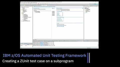 Thumbnail for entry z/OS Unit Testing; Creating a ZUnit Test Case on a Sub Program