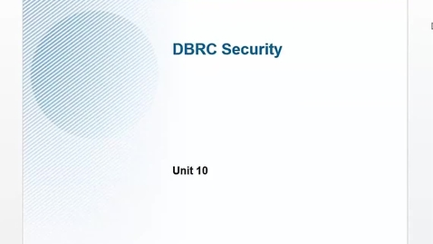 Thumbnail for entry Unit 10: DBRC Security