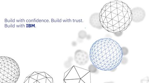 Thumbnail for entry Desenvolva com confiança. Desenvolva com a IBM.