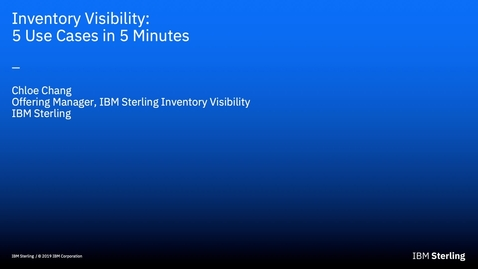 Thumbnail for entry Inventory Visibility: 5 Use Cases in 5 Minutes