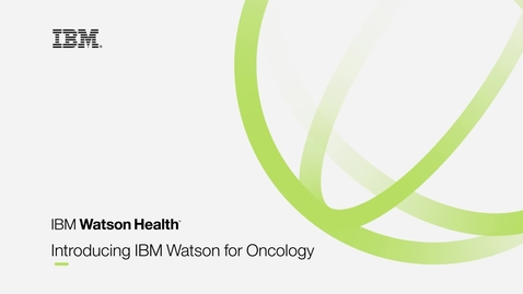 Thumbnail for entry Watson Oncology Product Video_Better Compressed Version