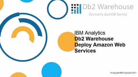 Thumbnail for entry Db2 Warehouse AWS