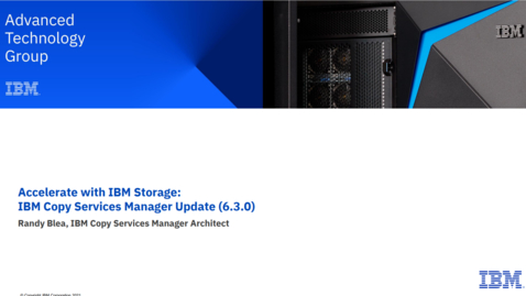 Thumbnail for entry IBM Copy Services Manager 6.3 09142021