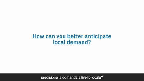 Thumbnail for entry Come anticipare al meglio la domanda locale
