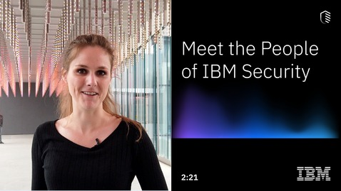 Thumbnail for entry Meet the People of IBM Security