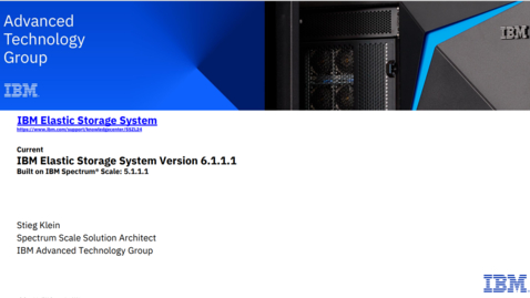 Thumbnail for entry IBM Elastic Storage System (ESS) Update - 08192021