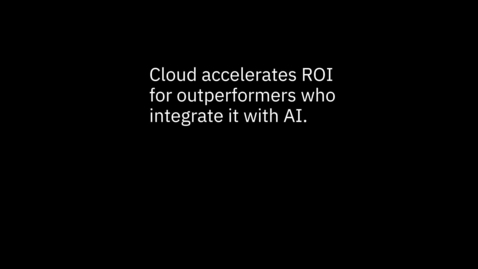 Thumbnail for entry Greater than the sum of their parts: How hybrid cloud and AI work together #5