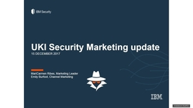 Thumbnail for entry IBM Security 1H18 Marketing Priorities - 13th December 2017