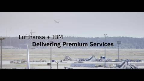 Thumbnail for entry Lufthansa Deliver Premium Service with Apple and IBM