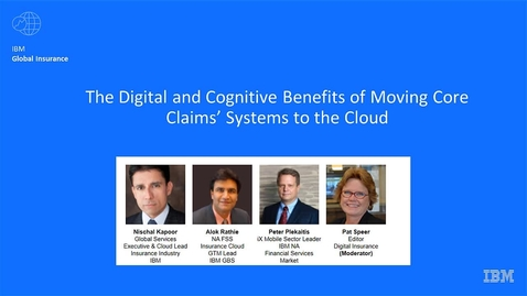 Thumbnail for entry The Digital and Cognitive Benefits of Moving Core Claims' Systems to the Cloud