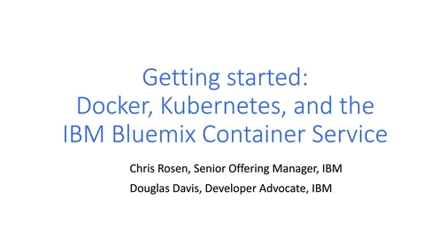Thumbnail for entry Getting Started with Docker and Kubernetes