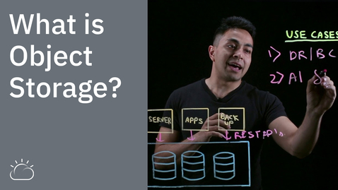 Thumbnail for entry What is Object Storage?