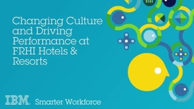 Thumbnail for entry Changing Culture & Driving Performance at FRHI Hotels & Resorts