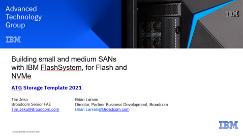 Thumbnail for entry Building small and medium SANs with IBM FlashSystem for Flash and NVMe Solutions 03022021