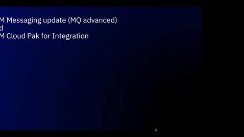 Thumbnail for entry 了解 IBM Messaging 升级解决方案及集成 IBM Cloud Pak for Integration