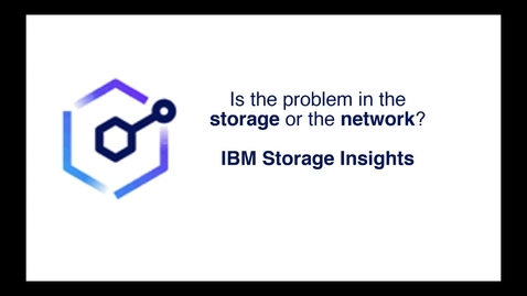Thumbnail for entry Is the problem in the storage or in the network? Use IBM Storage Insights to find out!