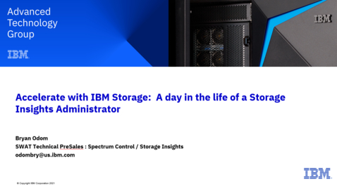 Thumbnail for entry A Day in the Life of a Storage Insights Administrator 04292021