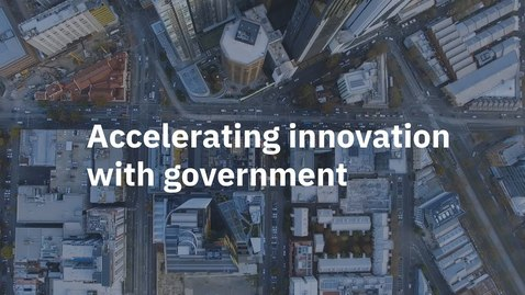 Thumbnail for entry Accelerating Innovation with Government