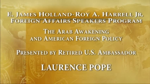 Thumbnail for entry Foreign Affairs Speaker 2011 - Laurence Pope