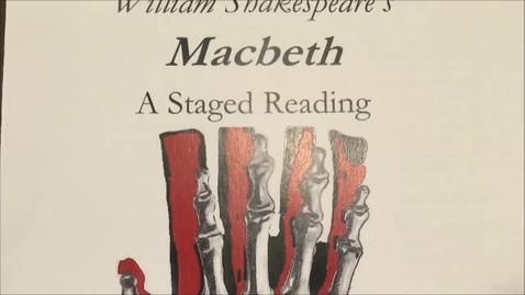 Thumbnail for entry William Shakespeare's MacBeth: A Staged Reading