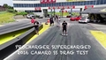 Procharger 2016 Supercharged Camaro Drag Test