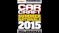 The 2015 Car Craft Summer Nats is Happening Now!